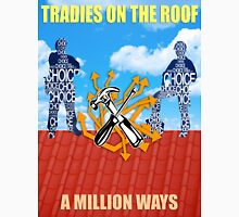 Tradies On The Roof T-Shirt design Unisex T-Shirt