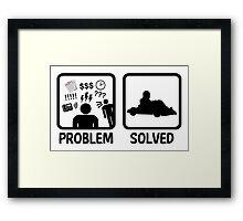 Problem Solved Go Kart Racing Framed Print