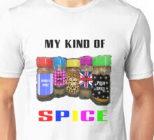 My Kind Of SPICE Unisex T-Shirt