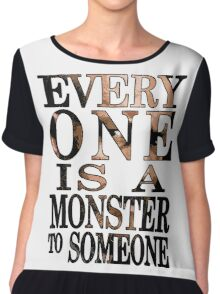 Black Sails - Everyone is a Monster to Someone Chiffon Top