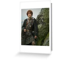 Outlander/ Jamie Fraser/Scot on the Rocks Greeting Card