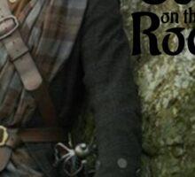 Outlander/ Jamie Fraser/Scot on the Rocks Sticker