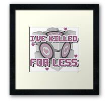 Killed for Less Framed Print