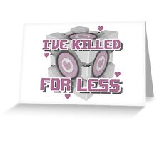 Killed for Less Greeting Card