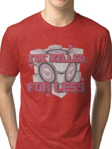 Killed for Less Tri-blend T-Shirt