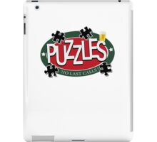 PUZZLES BAR - NO LAST CALLS! iPad Case/Skin