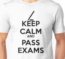 Keep Calm and Pass Exams Unisex T-Shirt