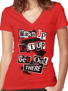 Wake Up, Get Up, Get Out There Women's Fitted V-Neck T-Shirt