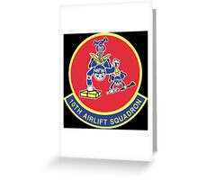 10th Airlift Squadron - US Air Force Greeting Card