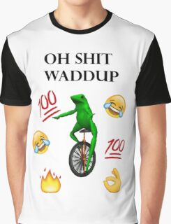 oh shit waddup here come dat boi meme Graphic T-Shirt
