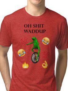 oh shit waddup here come dat boi meme Tri-blend T-Shirt