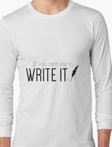 Writing urges #2 Long Sleeve T-Shirt
