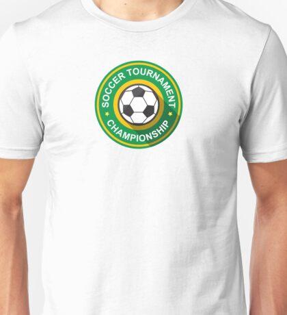 Creative soccer tournament label Unisex T-Shirt
