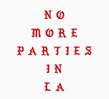 NO MORE PARTIES IN LA Classic T-Shirt