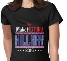 Make HERstory Hillary Womens Fitted T-Shirt
