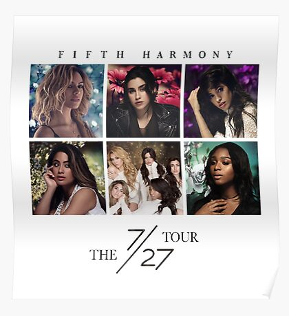 Fifth Harmony -- The 7/27 Tour Poster