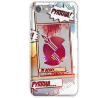 PYRRHA!  iPhone Case/Skin