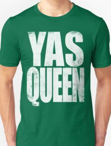 YAS QUEEN (WHITE) Unisex T-Shirt