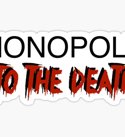 Monopoly: To the Death Sticker
