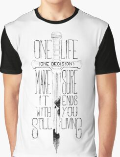 One life, one decision 2.0 Graphic T-Shirt