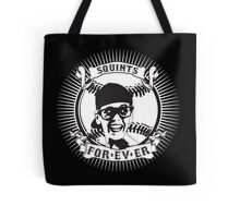 Squints For-ev-er! Tote Bag