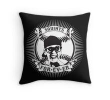 Squints For-ev-er! Throw Pillow