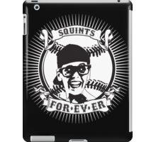 Squints For-ev-er! iPad Case/Skin