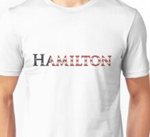 Hamilton in West Wing Font with Betsy Ross flag Background Unisex T-Shirt