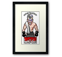 Being Bullied Mixed Martial Arts MMA for all fighters Framed Print