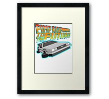 Pimp Ridin' to the Future Framed Print