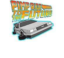 Pimp Ridin' to the Future Photographic Print