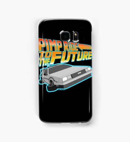 Pimp Ridin' to the Future Samsung Galaxy Case/Skin