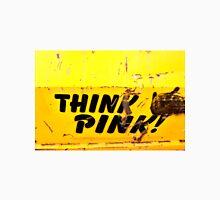 Think Pink Unisex T-Shirt
