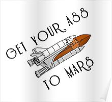 """""""Get Your Ass To Mars"""" 