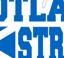 Scotland Strong Sticker