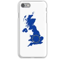 UK belongs in the EU iPhone Case/Skin