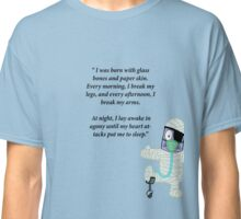 Some people have all the luck Classic T-Shirt