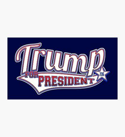 Donald Trump for President 2016 Photographic Print