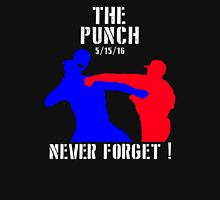 The Punch that Never Forget (5/15/16) Unisex T-Shirt