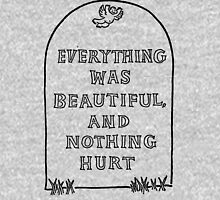 Slaughterhouse Five – Everything Was Beautiful and Nothing Hurt Hoodie