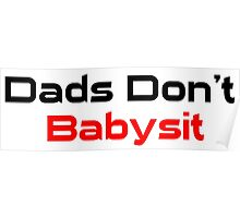 Dads Don't Babysit  Poster