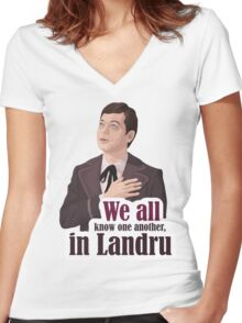 We all know one another, in Landru.  Women's Fitted V-Neck T-Shirt