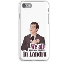 We all know one another, in Landru.  iPhone Case/Skin