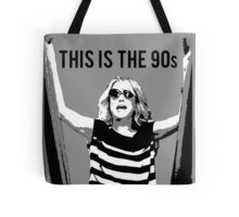 This is the 90s Tote Bag