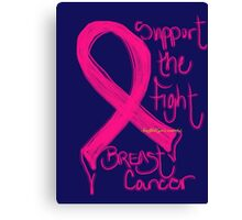Support the Fight, Breast Cancer Awareness Canvas Print