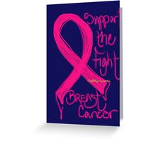 Support the Fight, Breast Cancer Awareness Greeting Card