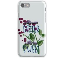 BitterSweet iPhone Case/Skin
