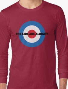 The Kids Are Alright Long Sleeve T-Shirt