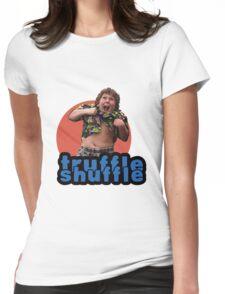 Truffle Shuffle Womens Fitted T-Shirt