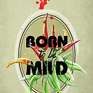 Born to be Mild by Barbora  Urbankova